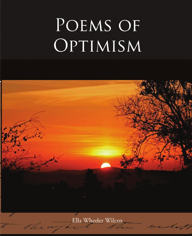 Ella Wheeler Wilcox Poems of Optimism ella wheeler wilcox poems of optimism