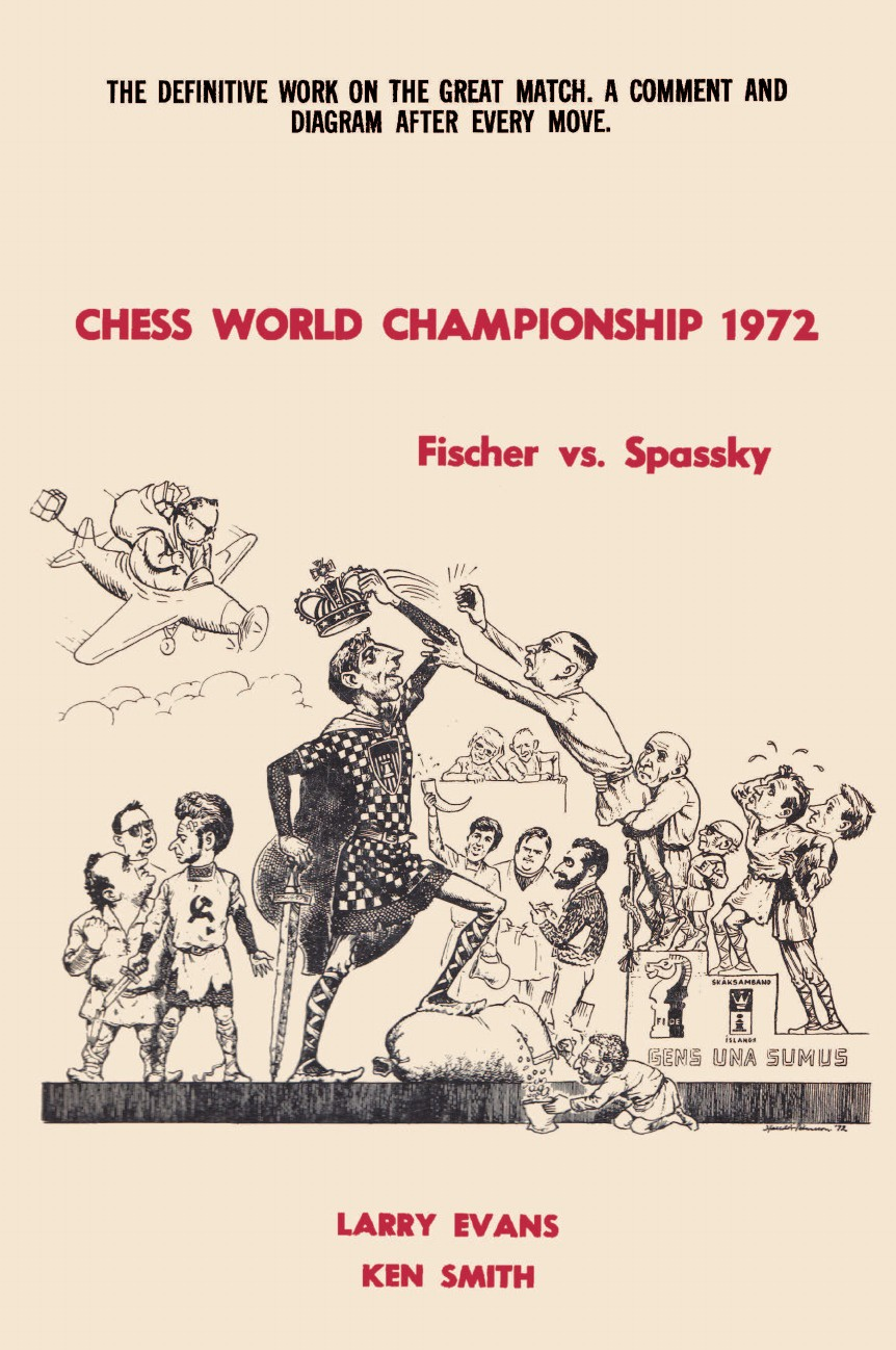 Larry Evans, Ken Smith Chess World Championship 1972 Fischer vs. Spassky цена и фото
