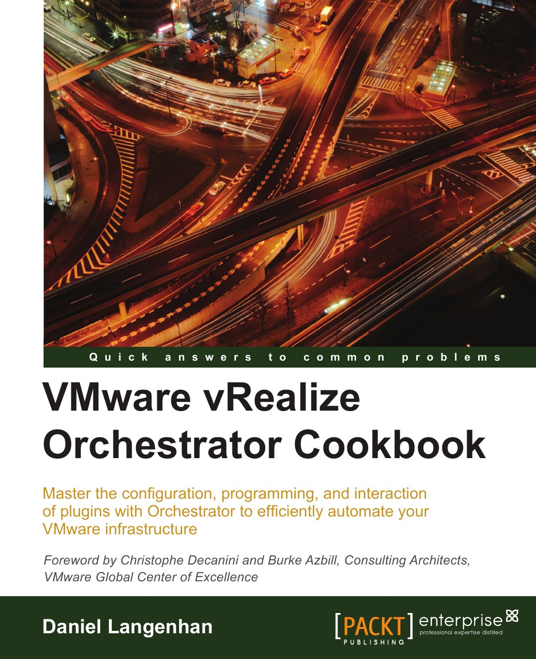 Daniel Langenhan VMware vRealize Orchestrator Cookbook automating vsphere with vmware vcenter orchestrator vmware press technology