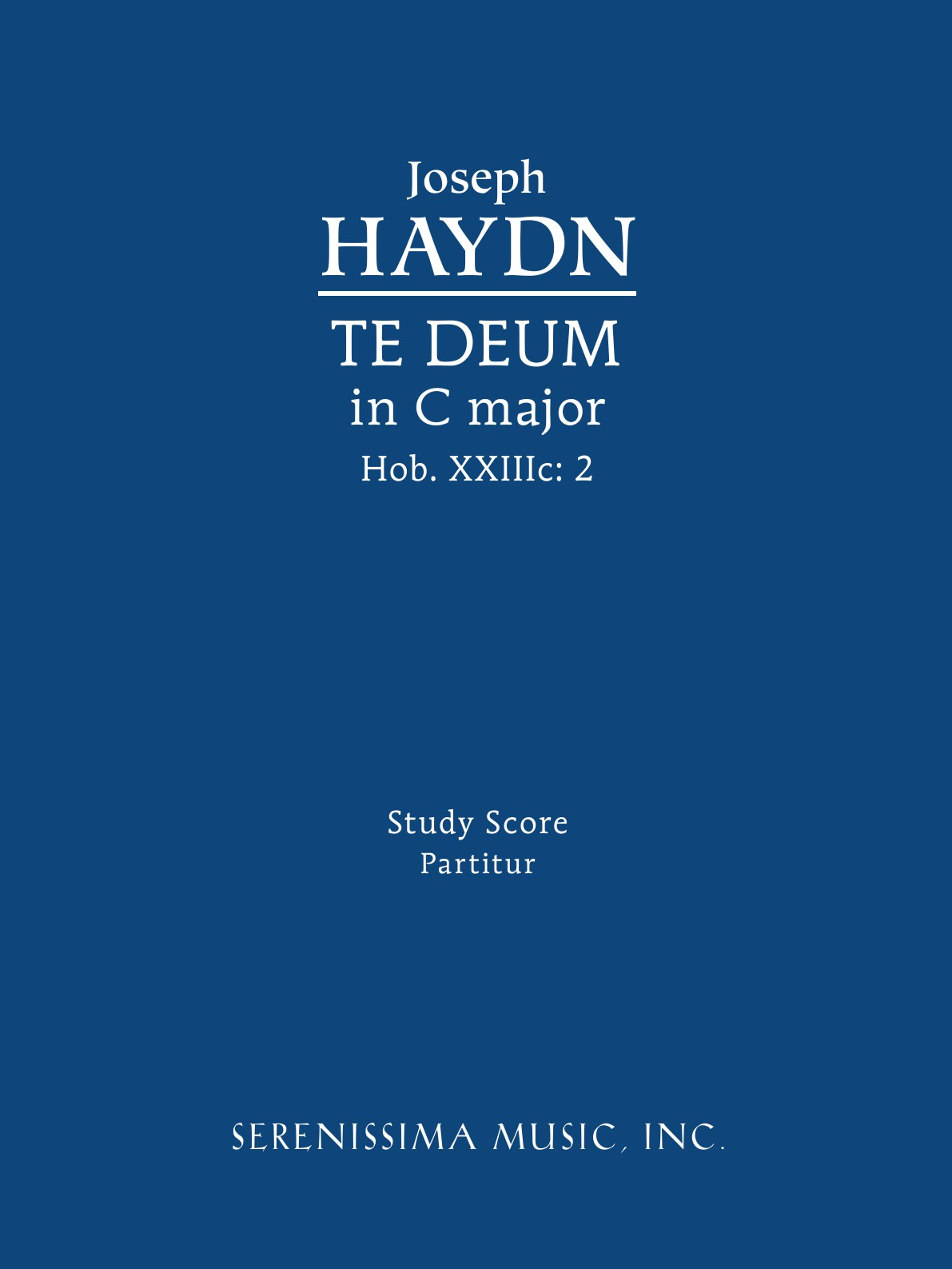 Joseph Haydn, Richard W. Sargeant Te Deum in C major, Hob.XXIIIc.2. Study score w faulkes barcarolle in g major page 2 page 7