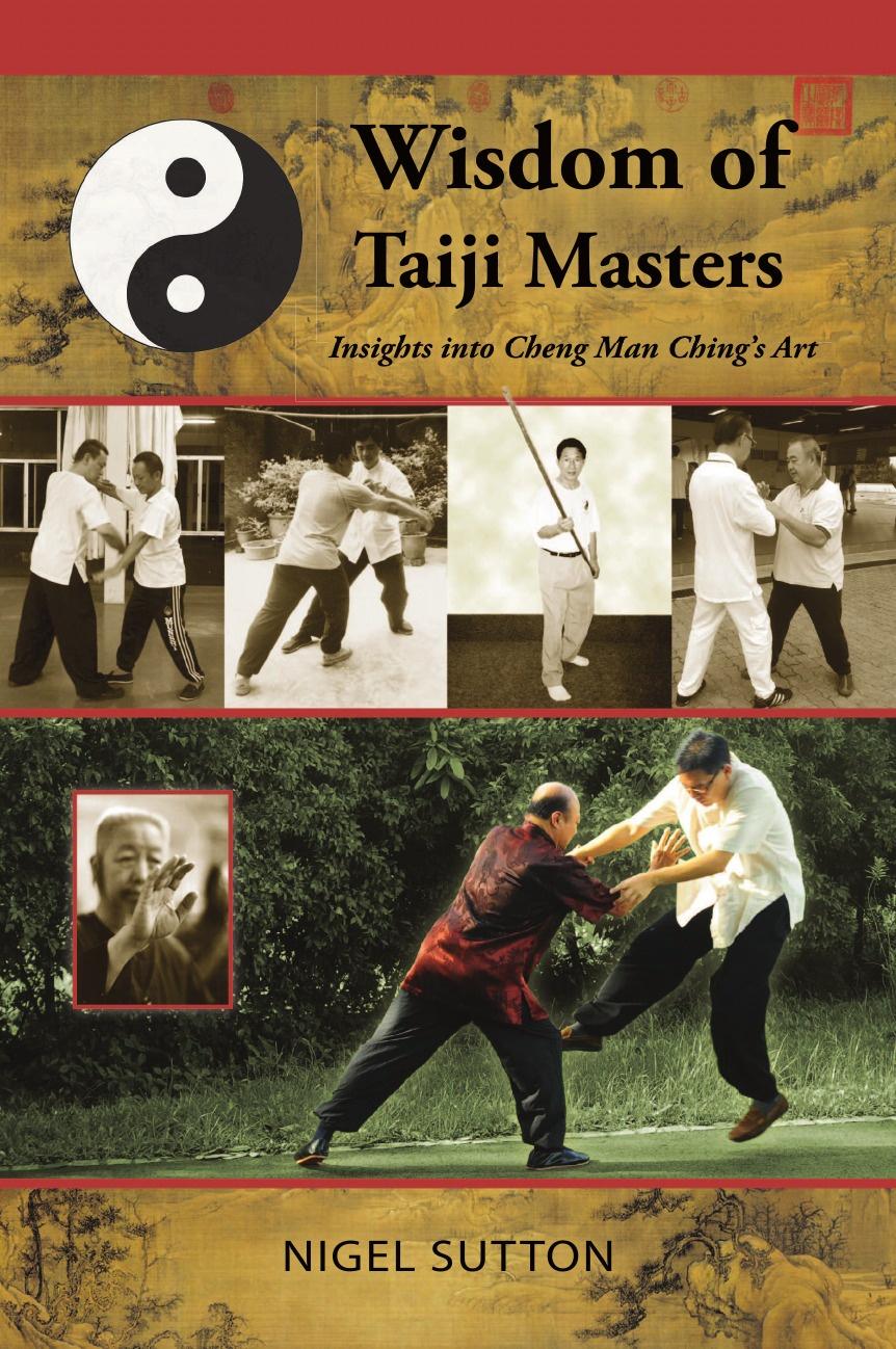 цены на Nigel Sutton Wisdom of Taiji Masters. Insights Into Cheng Man Ching's Art  в интернет-магазинах