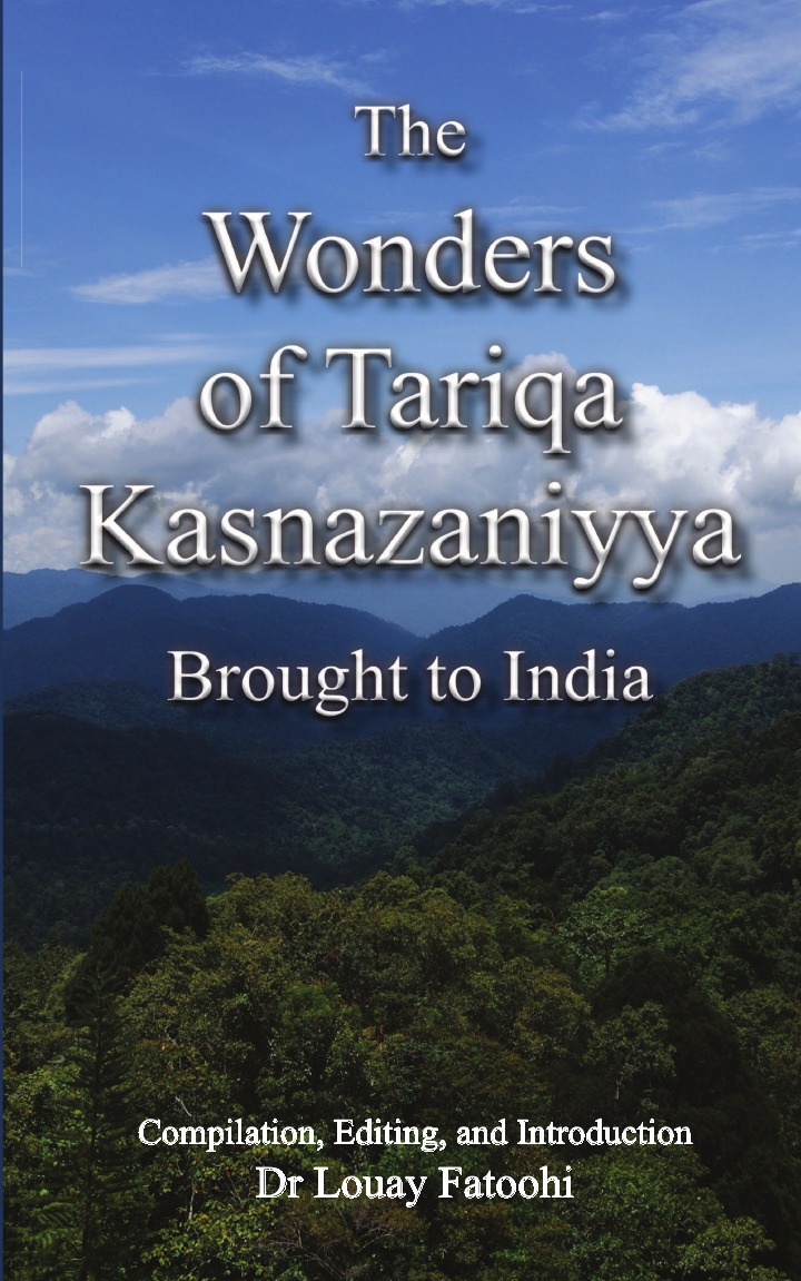 The Wonders of Tariqa Kasnazaniyya Brought to India ruth scofield wonders of the heart