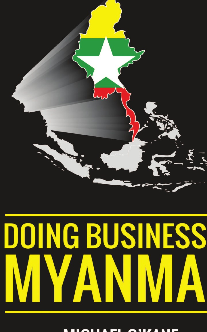 Michael O'Kane Doing Business in Myanmar insight guides myanmar burma