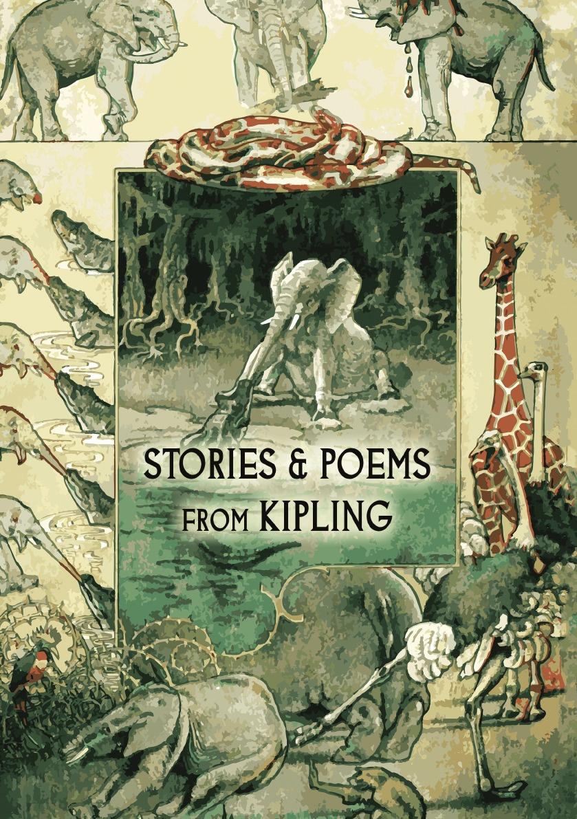 Rudyard Kipling, Mary E. Burt Stories and poems from Rudyard Kipling. (Illustrated) rudyard kipling poems of rudyard kipling