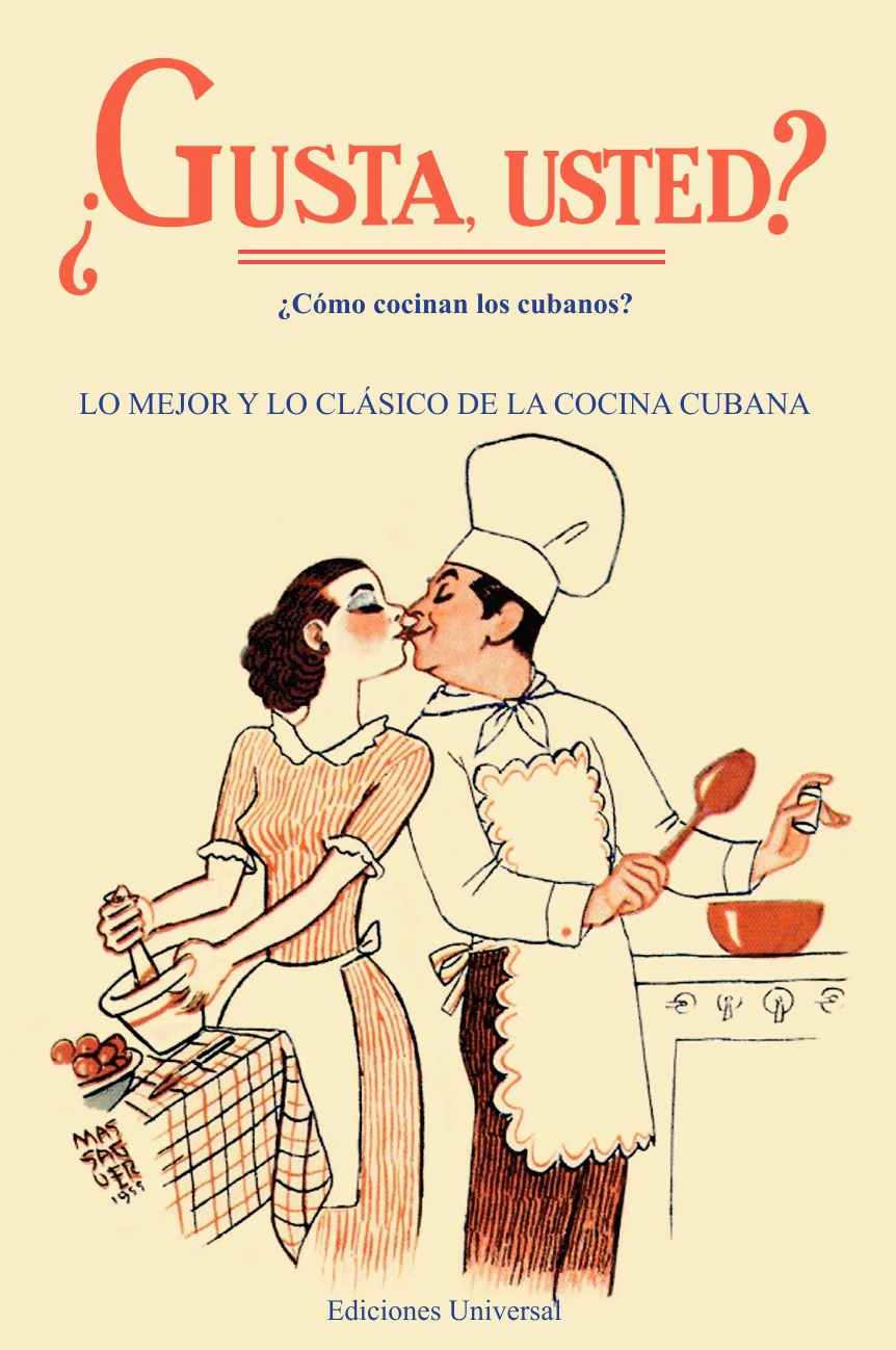 GUSTA USTED ?Como cocinan los cubanos? maria gentile the italian cook book the art of eating well practical recipes of the italian cuisine pastries sweets frozen delicacies and syrups