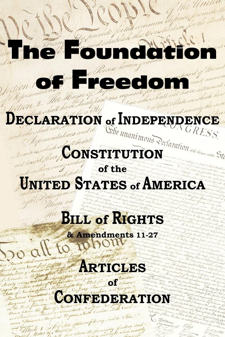 Фото - Thomas Jefferson, Benjamin Franklin, Constitutional Convention The Declaration of Independence and the Us Constitution with Bill of Rights & Amendments Plus the Articles of Confederation томас джефферсон the declaration of independence of the united states of america