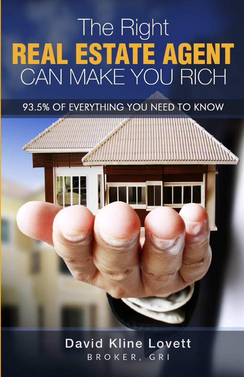 David Kline Lovett The Right Real Estate Agent Can Make You Rich недорго, оригинальная цена