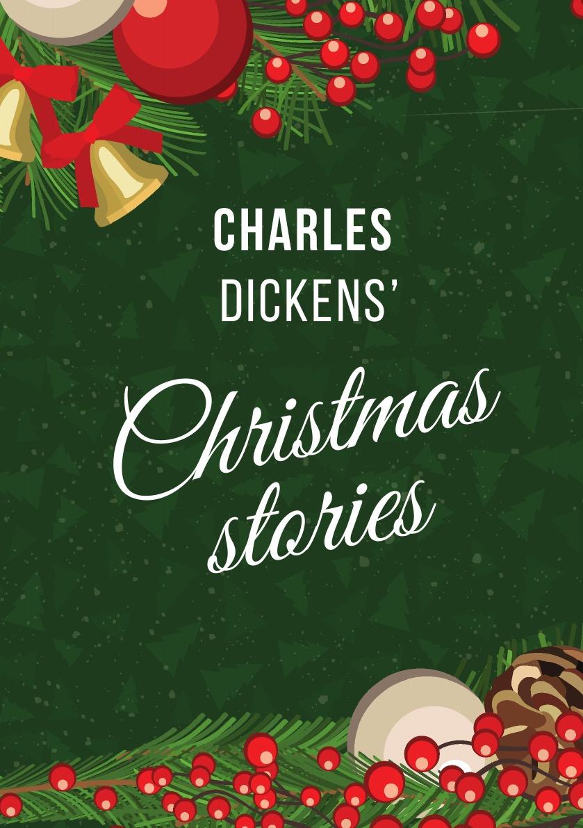 Чарльз Диккенс Dickens' Christmas Stories. (A Stories: A Christmas Carol; The Chimes; The Cricket on the Hearth) dickens c christmas stories the cricket on the hearth рождественские истории сверчок за очагом на англ яз