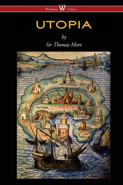 Thomas More UTOPIA (Wisehouse Classics Edition) недорого