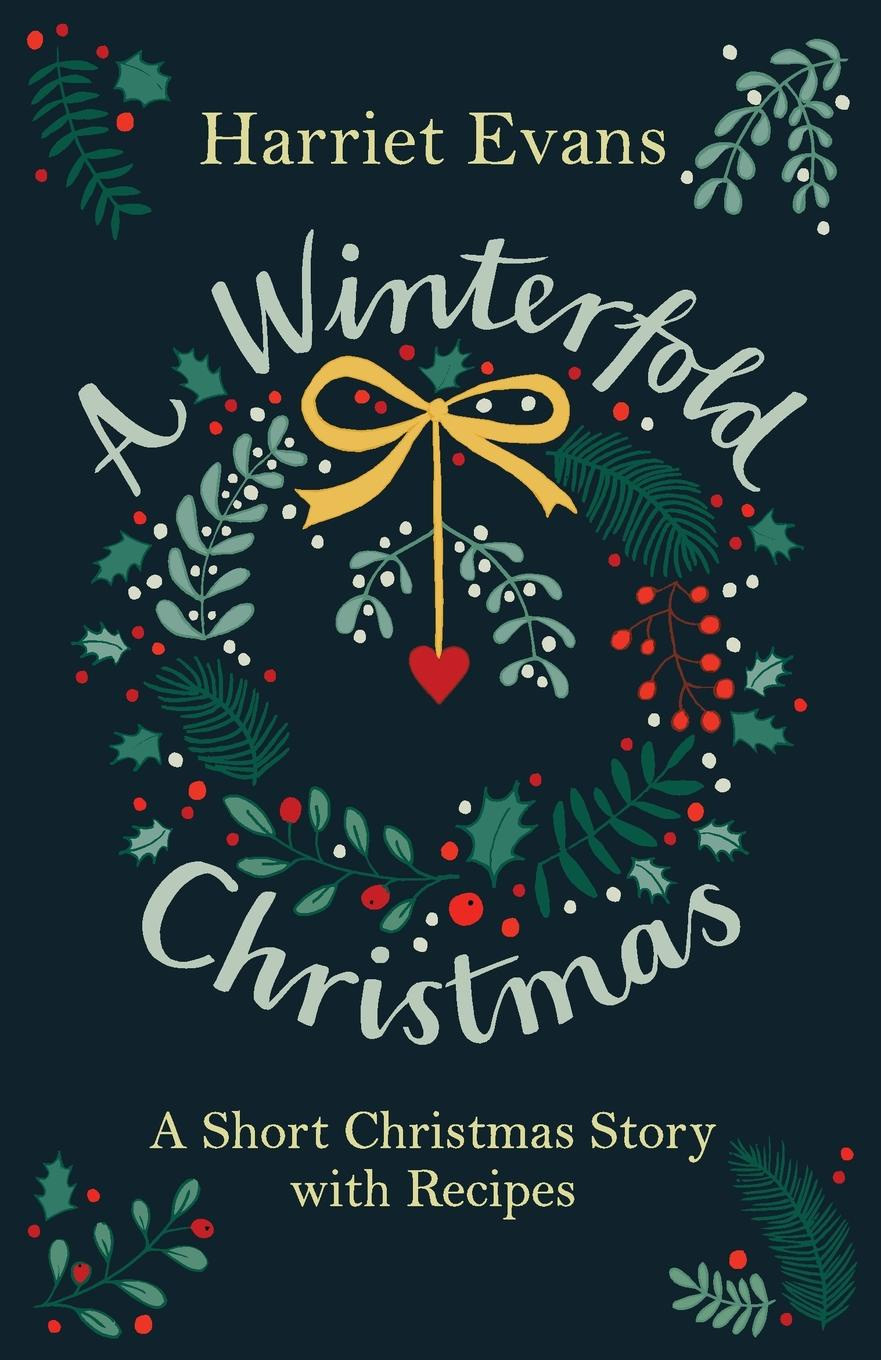 Harriet Evans A Winterfold Christmas linda mitchelmore christmas at strand house a gorgeously uplifting festive romance