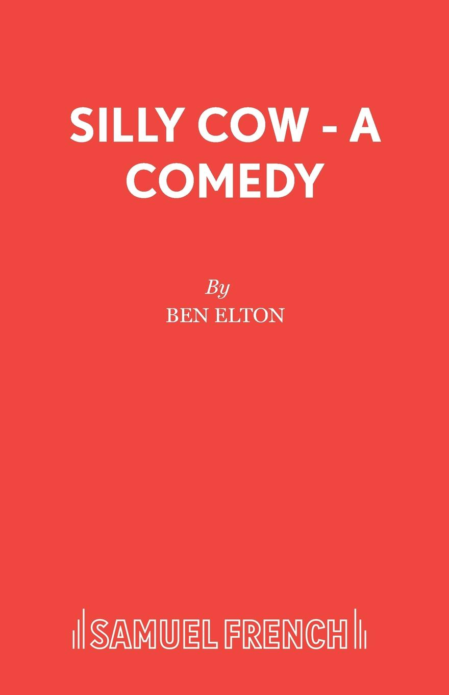 Ben Elton Silly Cow - A Comedy h j suter lerch germany her own judge