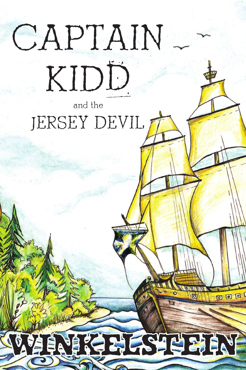Steven Paul Winkelstein Captain Kidd and the Jersey Devil kidd s the invention of wings