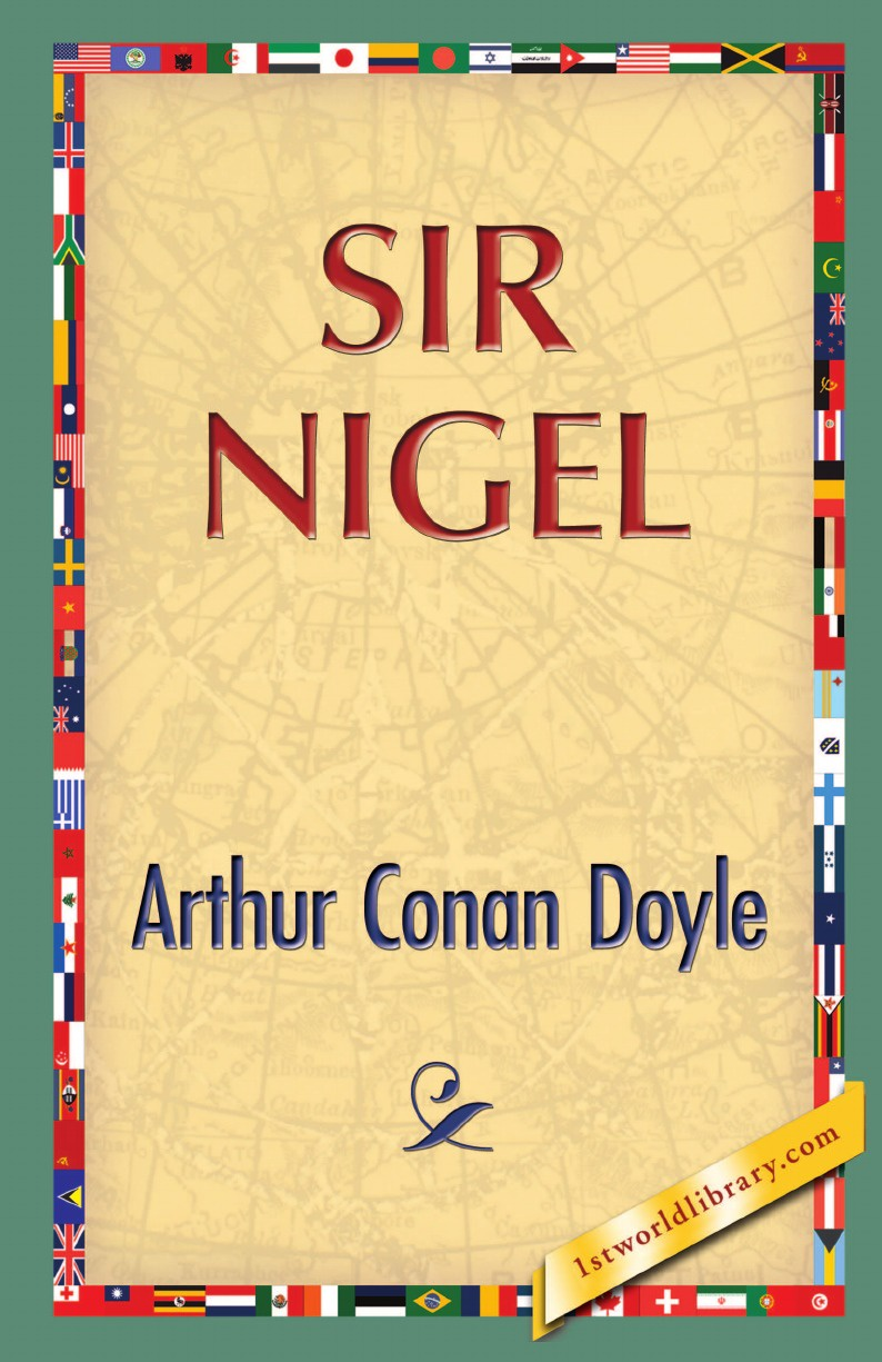 Arthur Conan Doyle Sir Nigel