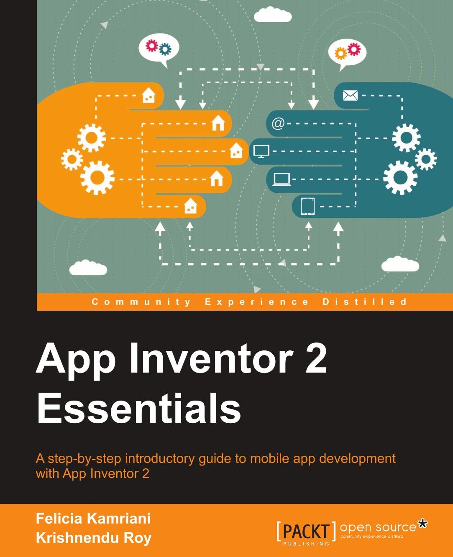 цены на Felicia Kamriani, Krishnendu Roy App Inventor 2 Essentials  в интернет-магазинах
