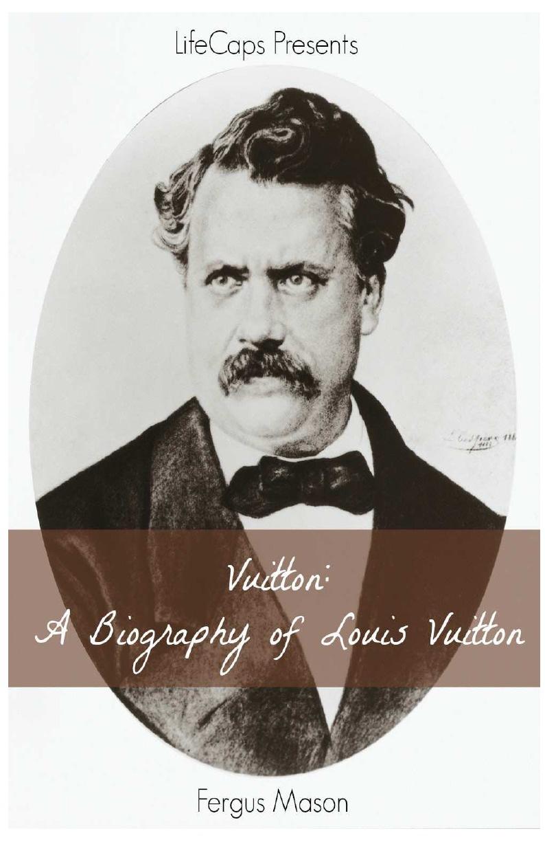 Fergus Mason Vuitton. A Biography of Louis Vuitton цена