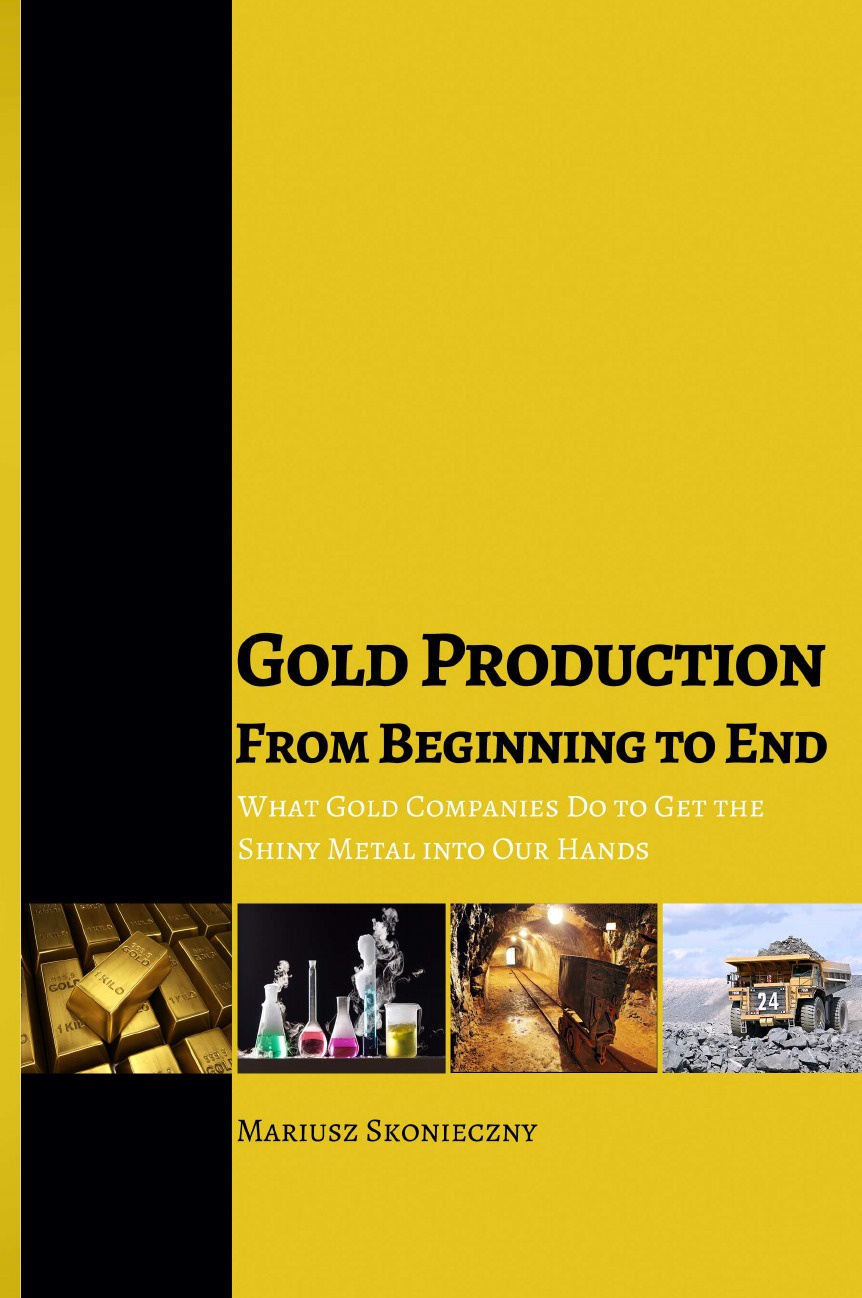 Mariusz Skonieczny Gold Production from Beginning to End. What Gold Companies Do to Get the Shiny Metal into our Hands yuhe chen how is frayed fiber generated during refining process