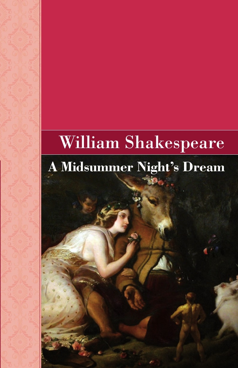 William Shakespeare A Midsummer Night's Dream john boydell the plays and poems of shakespeare merchant of venice midsummer night s dream love s labor s lost