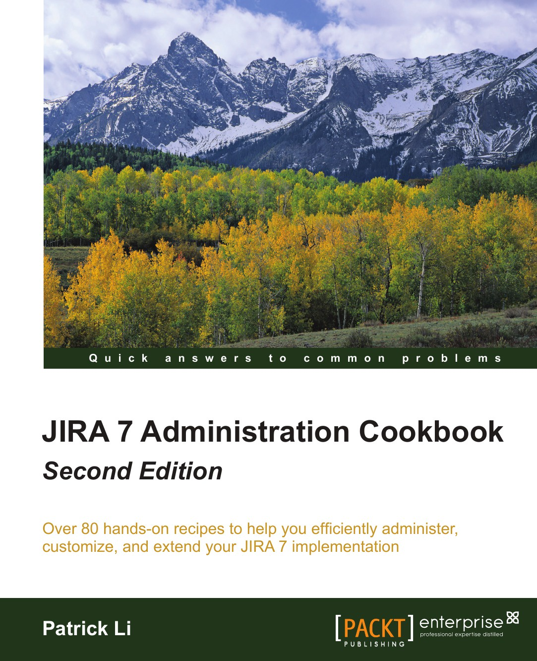 Patrick Li Jira 7 Administration Cookbook - Second Edition cast iron skillet cookbook 2nd edition