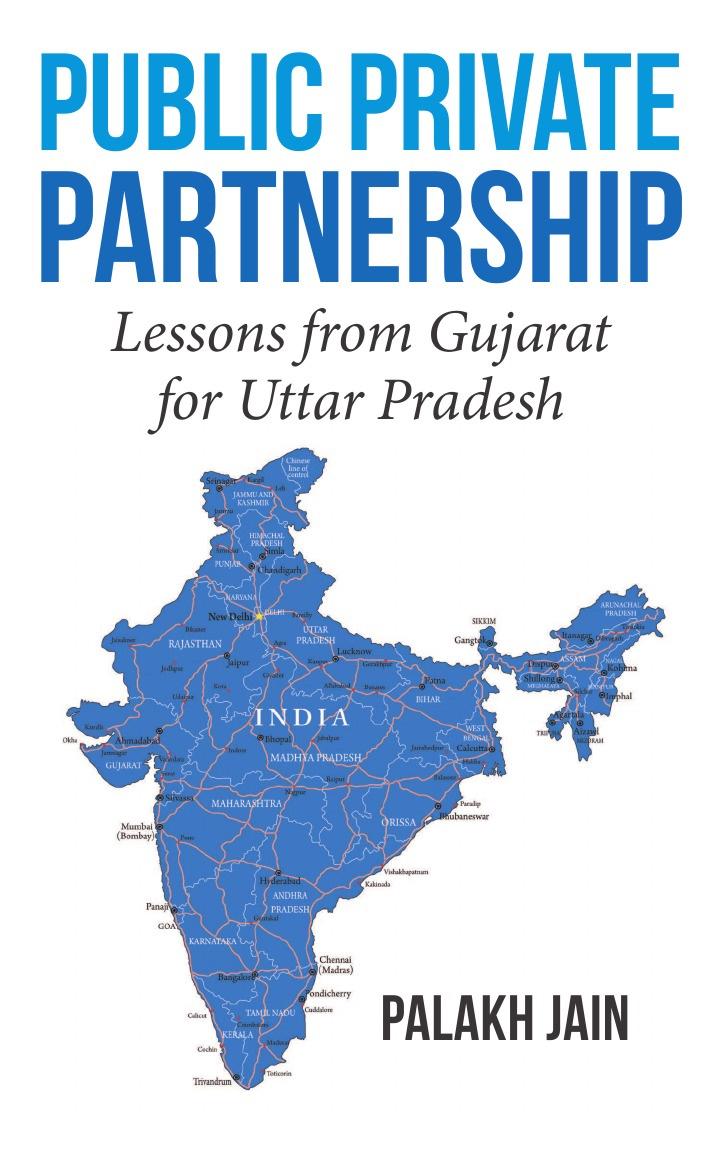 купить Palakh Jain Public Private Partnership-. Lessons from Gujarat for Uttar Pradesh недорого
