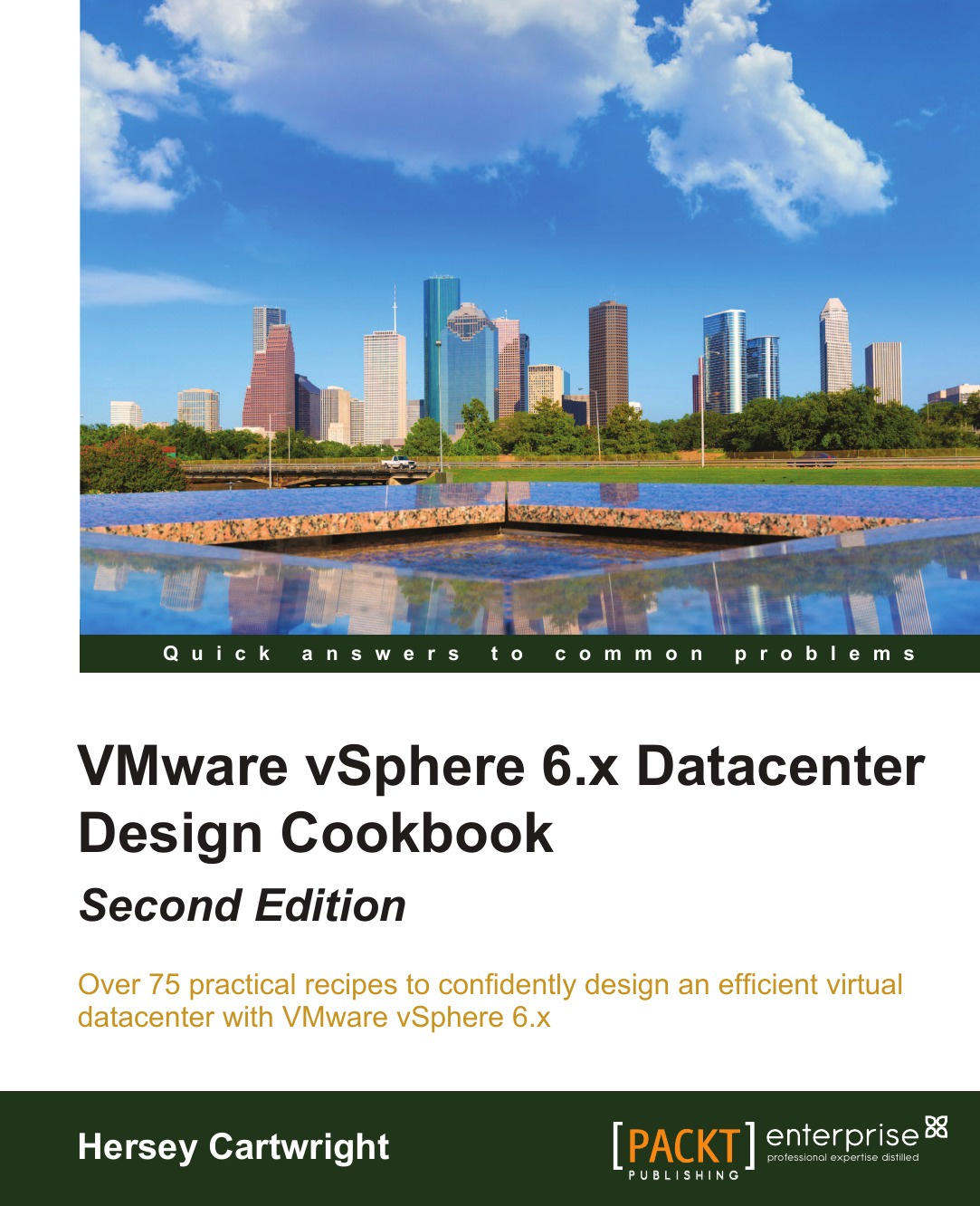 Hersey Cartwright VMware vSphere 6.x Datacenter Design Cookbook Second Edition automating vsphere with vmware vcenter orchestrator vmware press technology