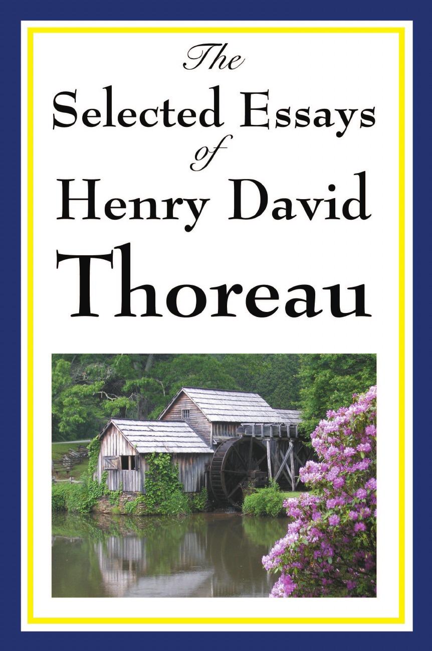 Henry David Thoreau The Selected Essays of Henry David Thoreau цена