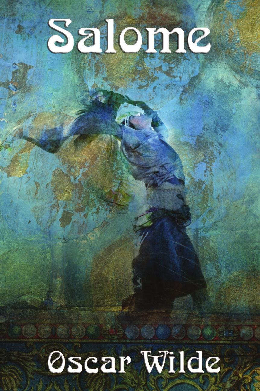 Oscar Wilde Salome oscar wilde salome and ballad of reading gaol