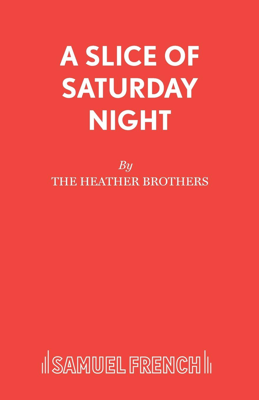 The Heather Brothers A Slice of Saturday Night theatre of incest