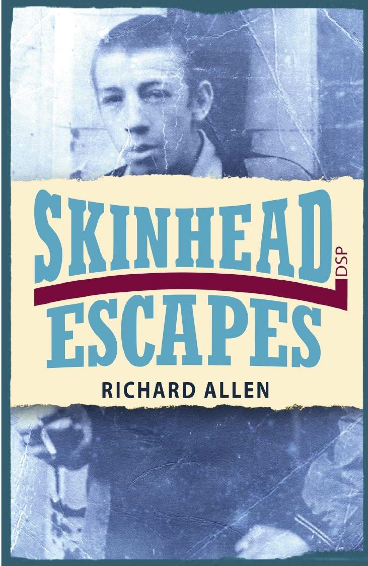 Richard Allen Skinhead Escapes цена