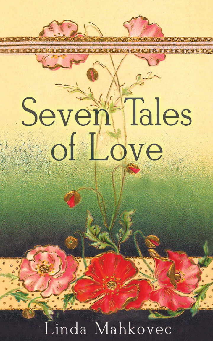 Linda Mahkovec Seven Tales of Love seven tales of sex and death