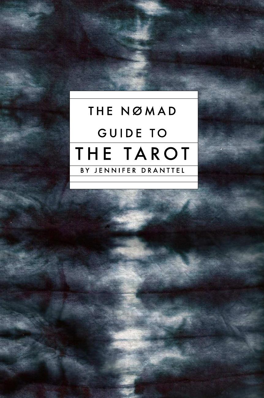 Jennifer Dranttel The Nomad Guide to the Tarot цена и фото