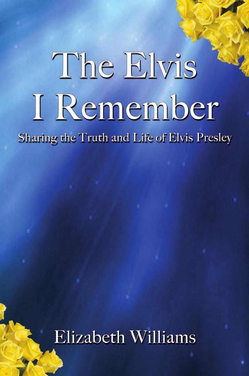 Elizabeth Williams The Elvis I Remember julia williams my christmas wish