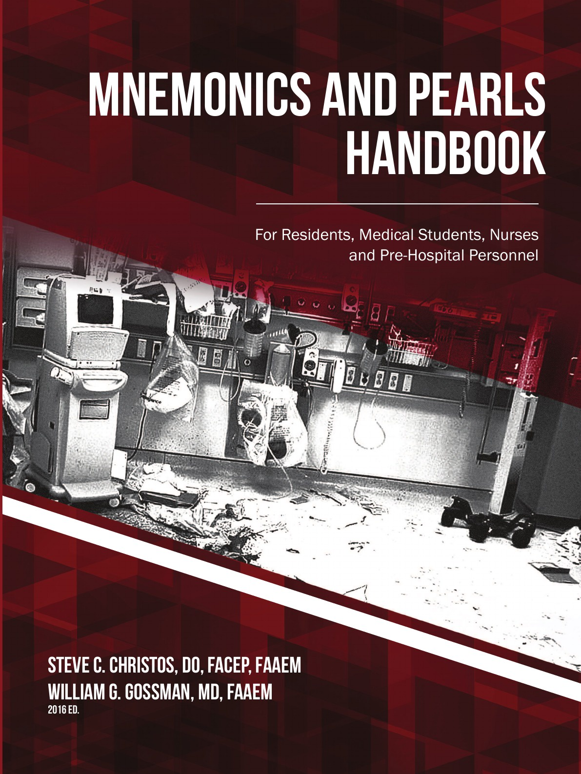 Steve Christos, William Gossman Mnemonics and Pearls