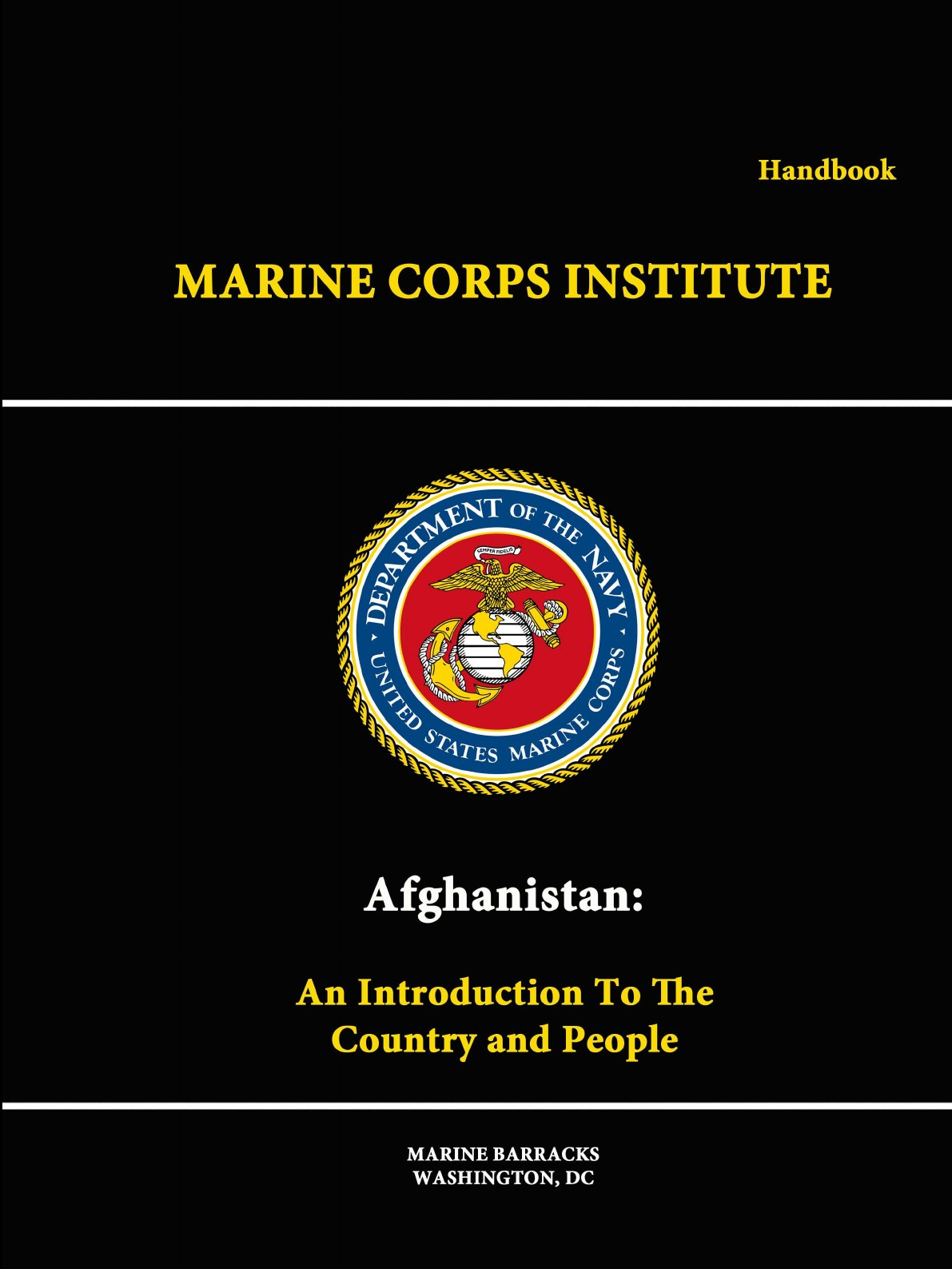Marine Corps Institute Afghanistan. An Introduction To The Country And People - Handbook thor fossen i handbook of marine craft hydrodynamics and motion control