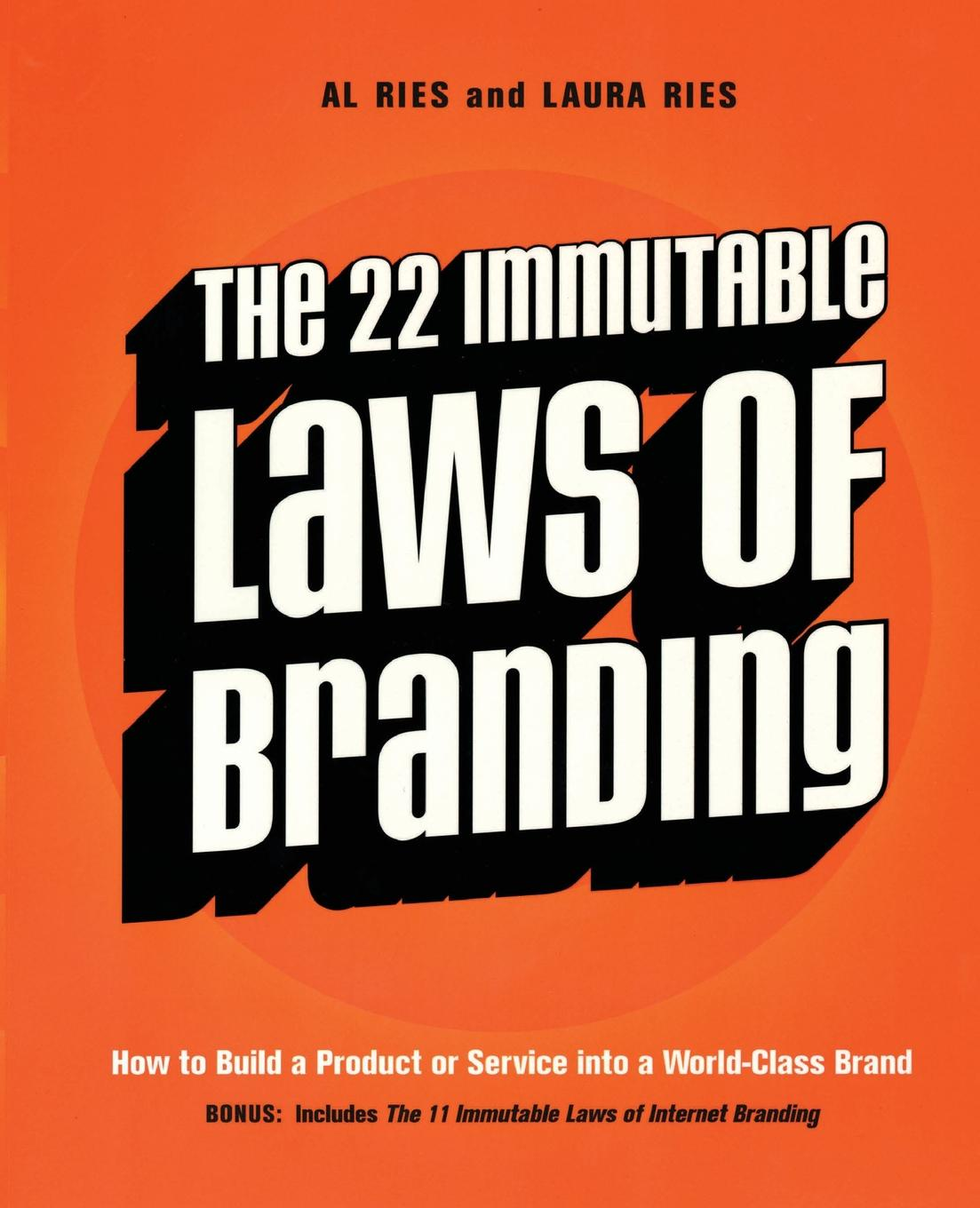 Al Ries 22 Immutable Laws of Branding, The blood laws