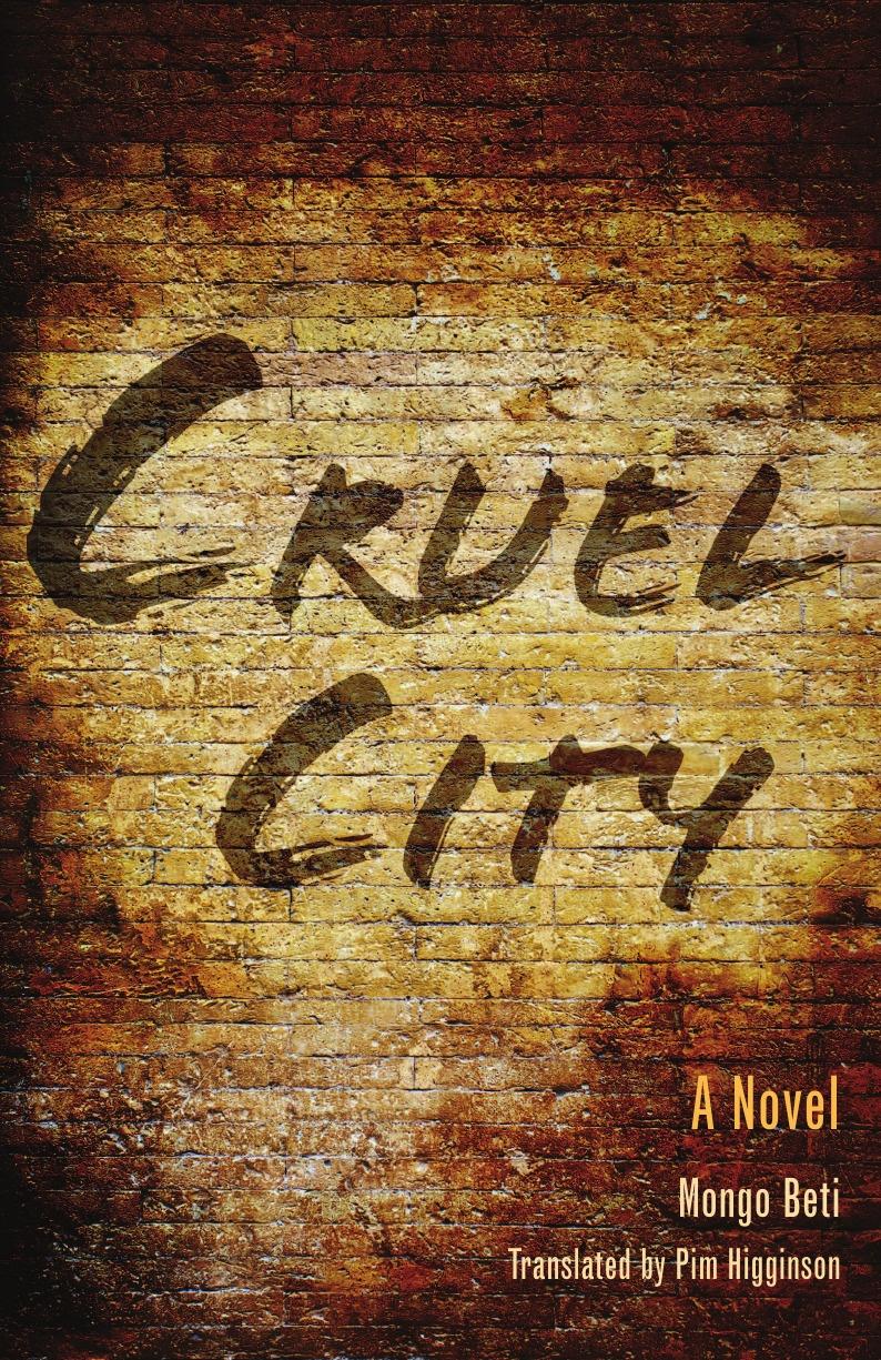 Mongo Beti, Francis Pim Higginson, Pim Higginson Cruel City