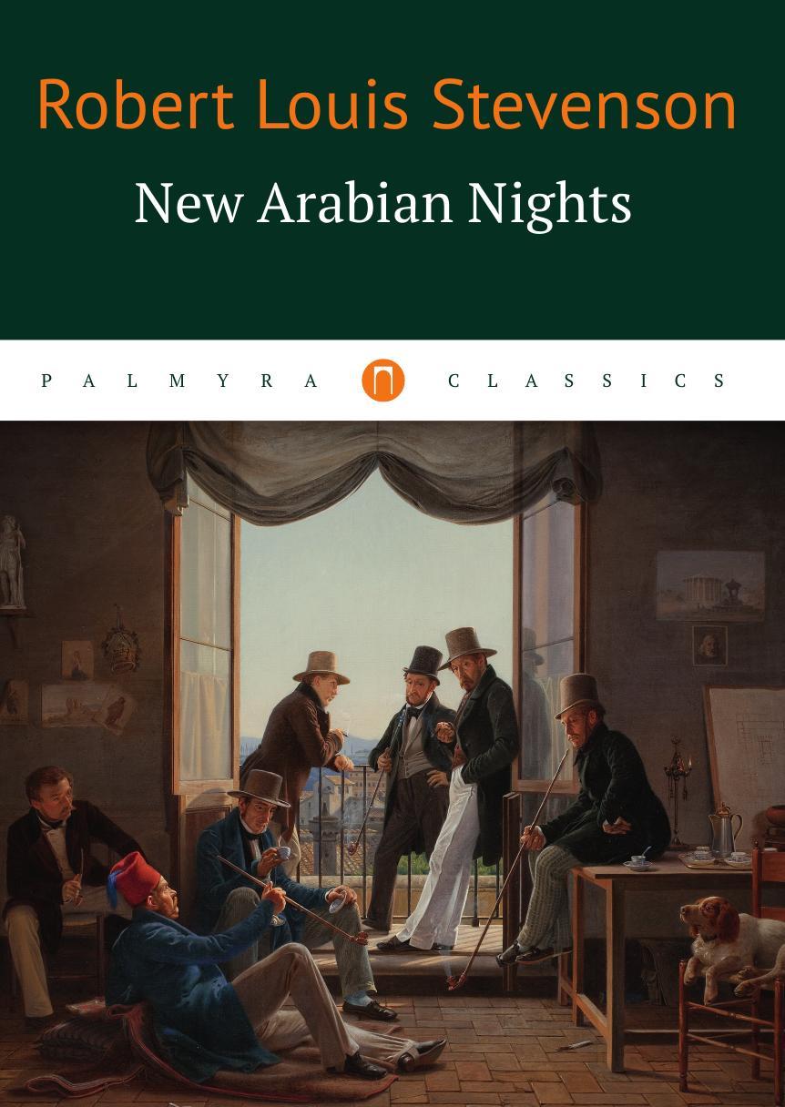 лучшая цена Robert Louis Stevenson New Arabian Nights