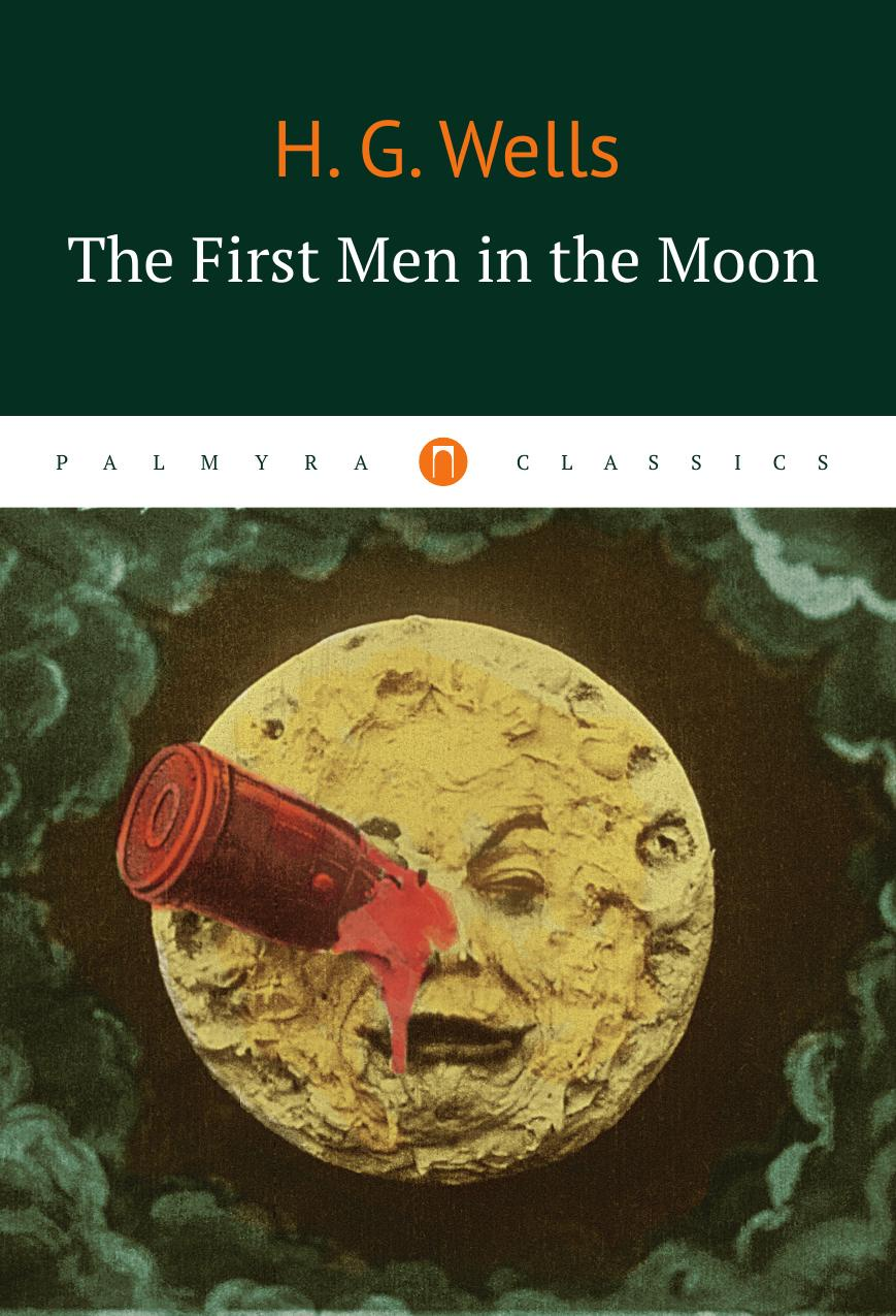 H. G.Wells The First Men in the Moon the shadow of the crescent moon