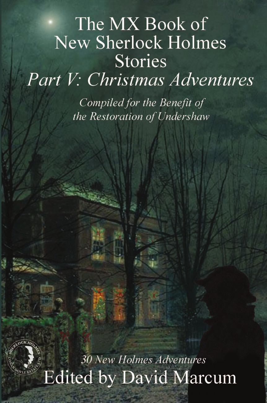 The MX Book of New Sherlock Holmes Stories - Part V. Christmas Adventures c j carmichael together by christmas