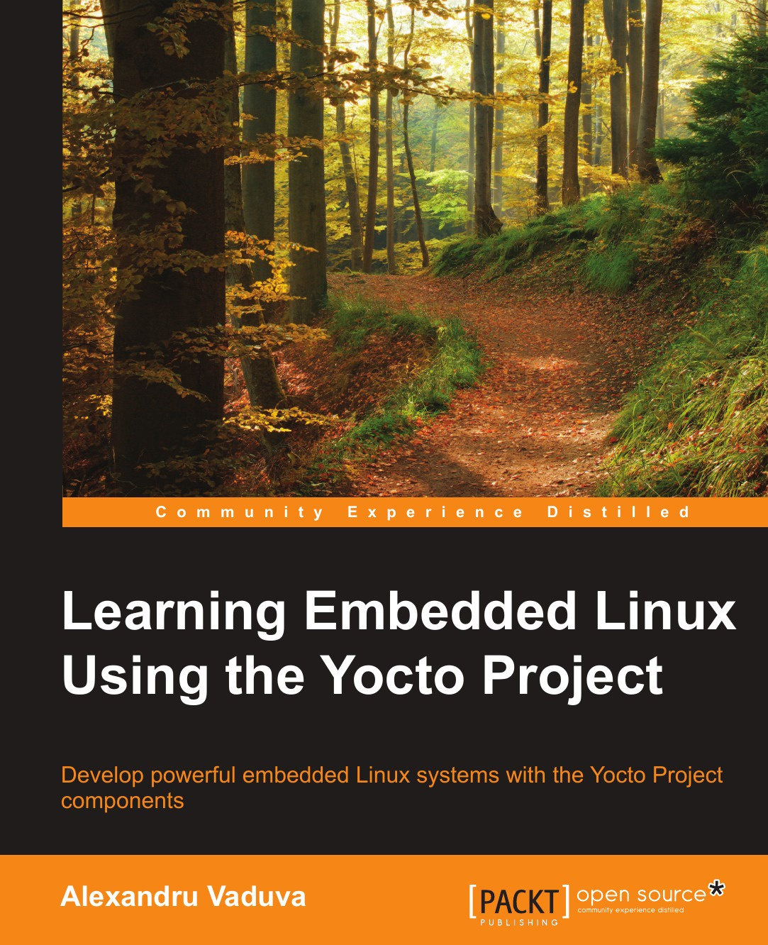 Alexandru Vaduva Learning Embedded Linux using the Yocto Project цена