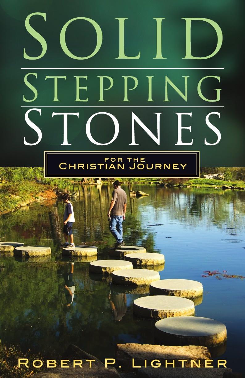 лучшая цена Robert Paul Lightner Solid Stepping Stones for the Christian's Journey