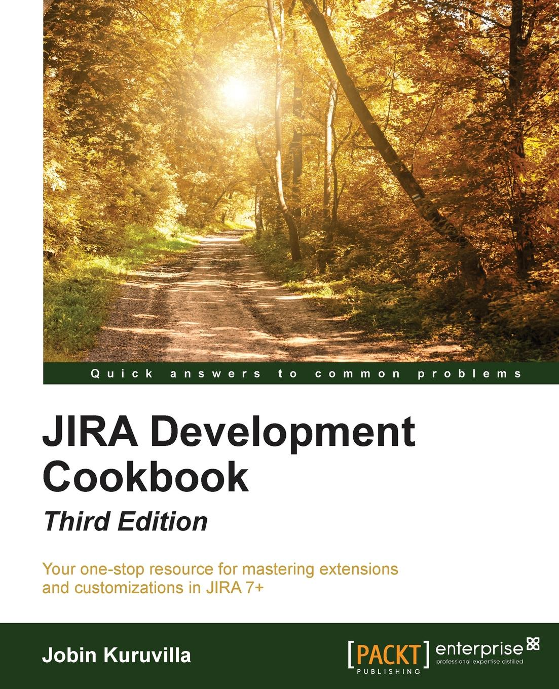 Jobin Kuruvilla JIRA Development Cookbook alexander makarov yii application development cookbook 2nd edition