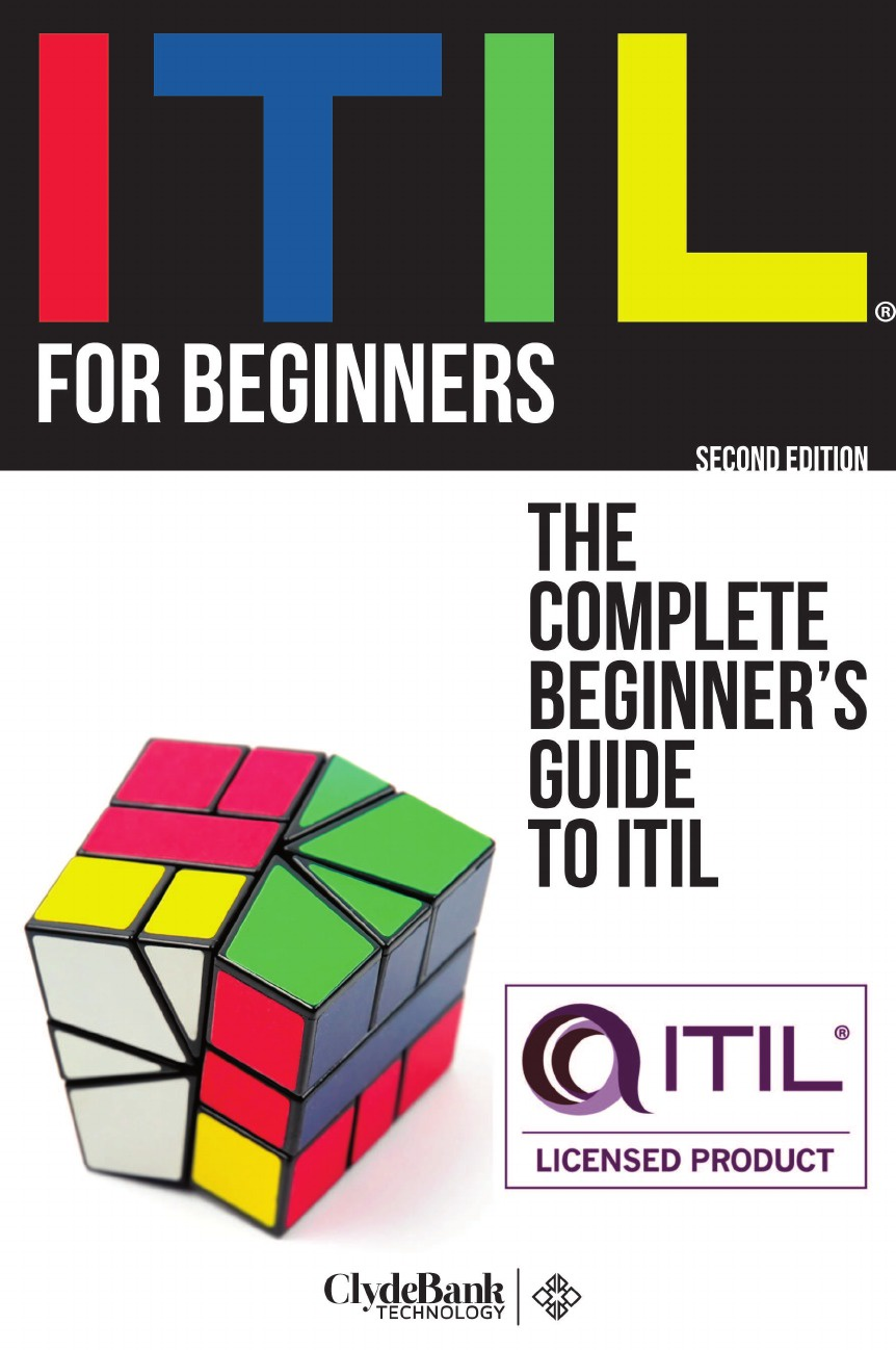 ClydeBank Technology ITIL For Beginners. The Complete Beginners' Guide to ITIL аудиокнига itil