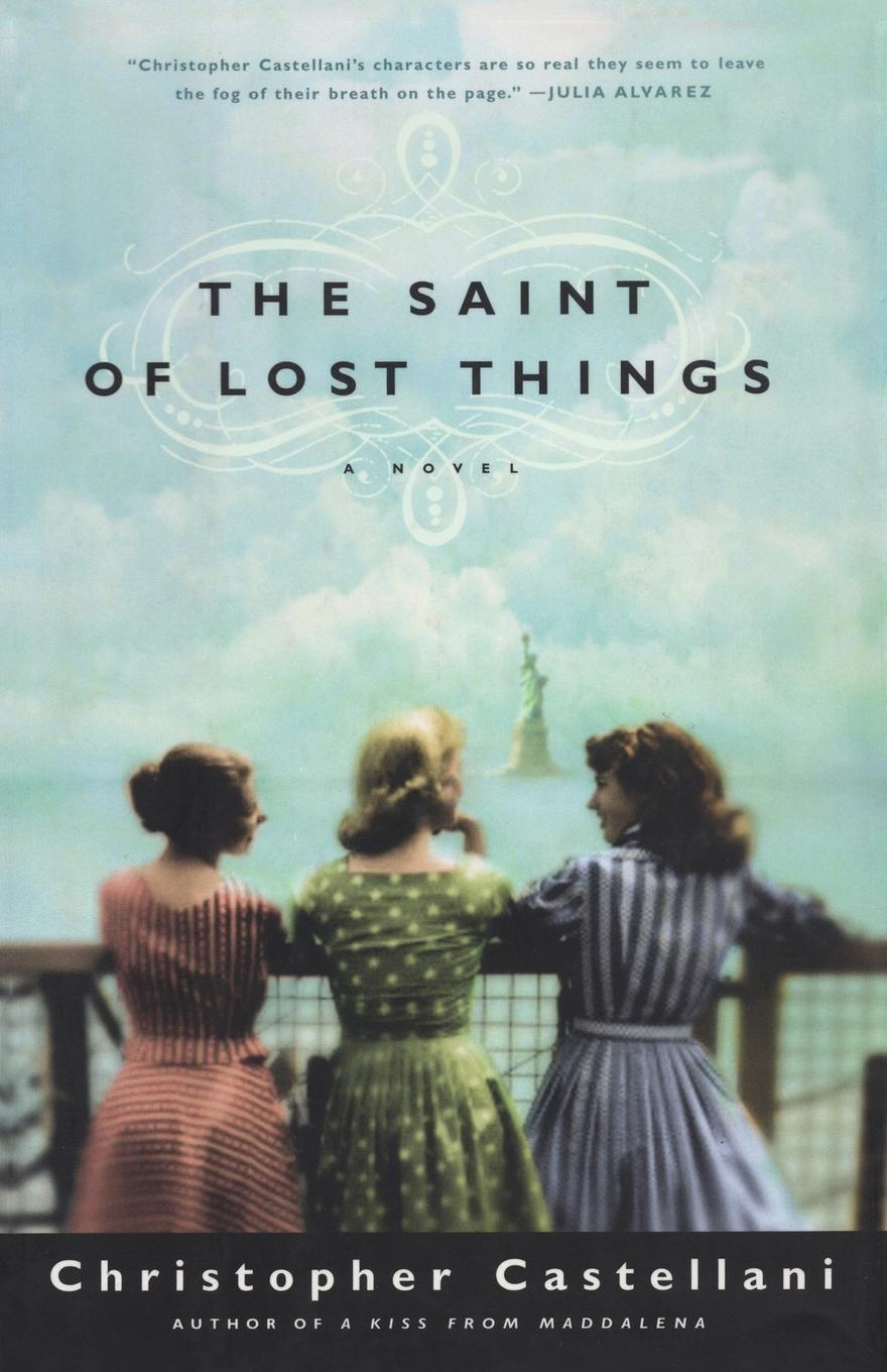 Christopher Castellani The Saint of Lost Things the lost husband