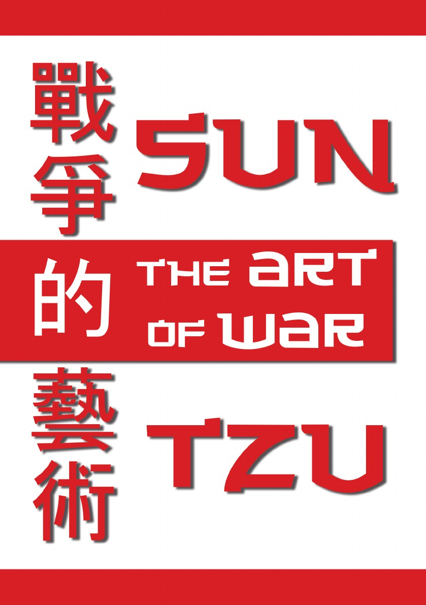 Sun Tzu, Lionel Giles The Art of War: The oldest military treatise in the world ten commandments of working in a hostile environment