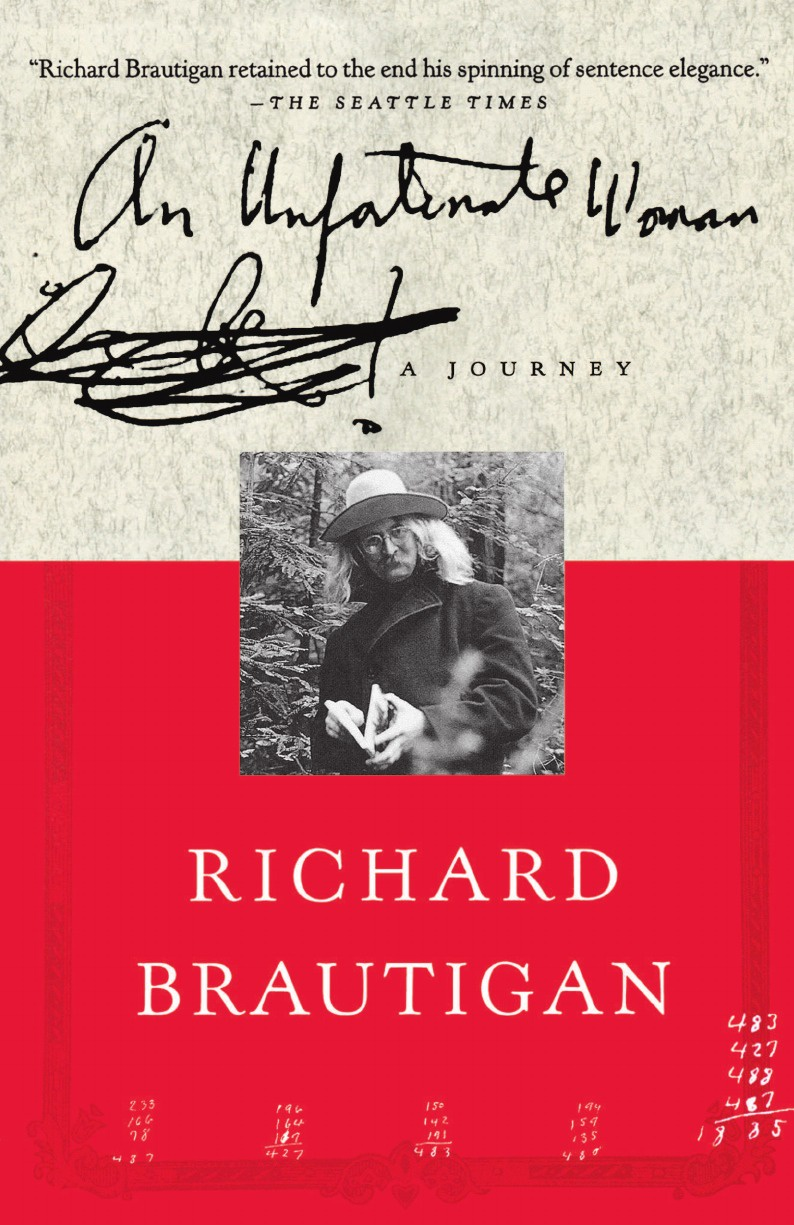 Richard Brautigan An Unfortunate Woman. A Journey journey xcel