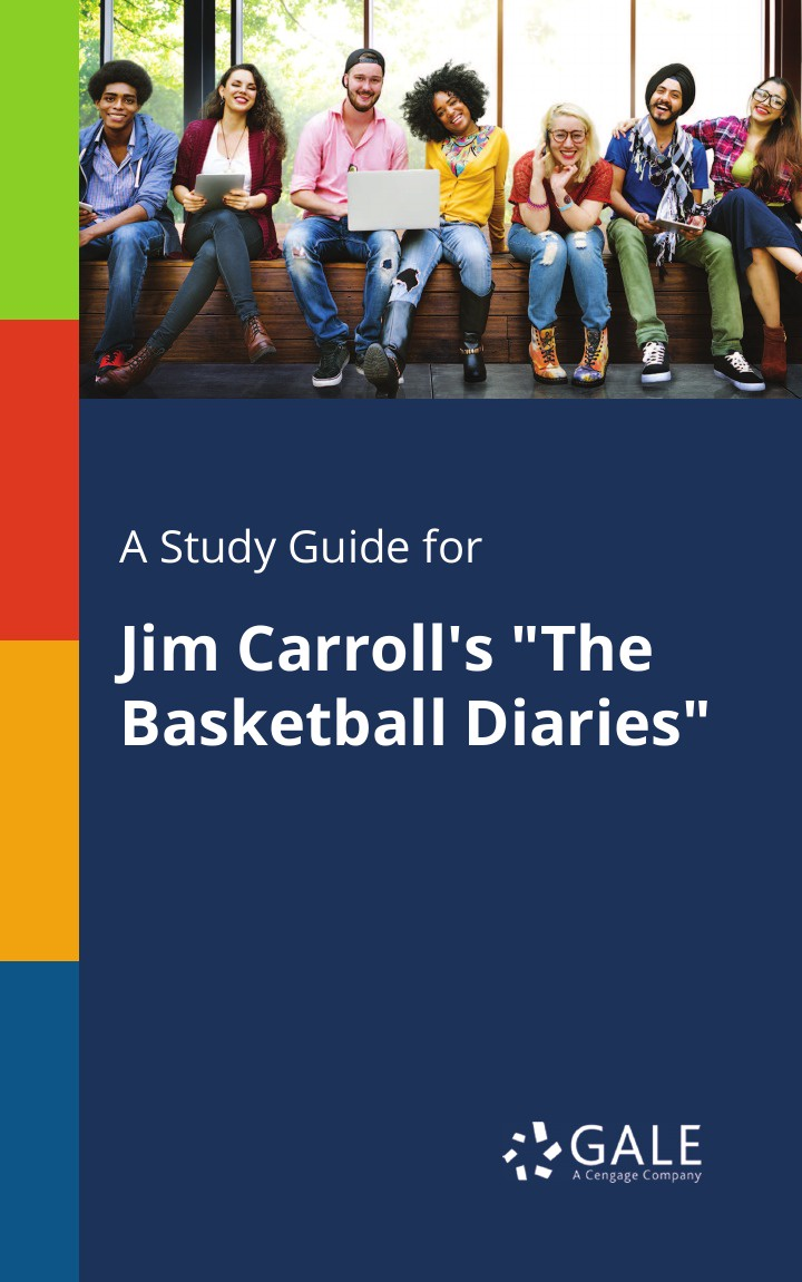 Cengage Learning Gale A Study Guide for Jim Carroll's The Basketball Diaries jim gatheral the volatility surface a practitioner s guide