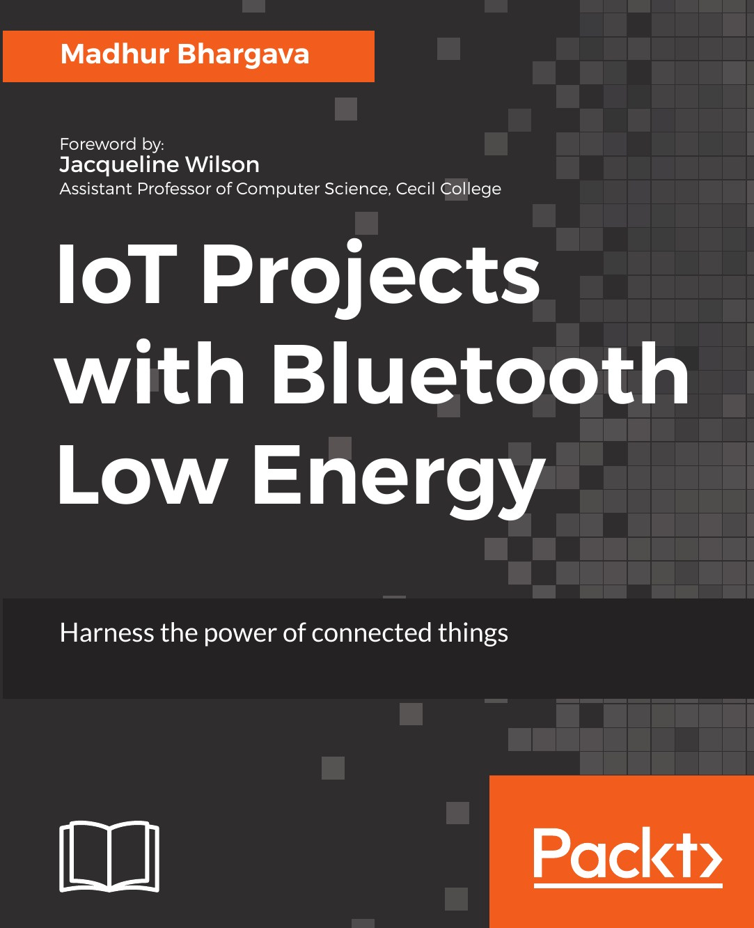 Madhur Bhargava IoT Projects with Bluetooth Low Energy iot pods bt15 i bluetooth baby thermometer with anti lost alarm