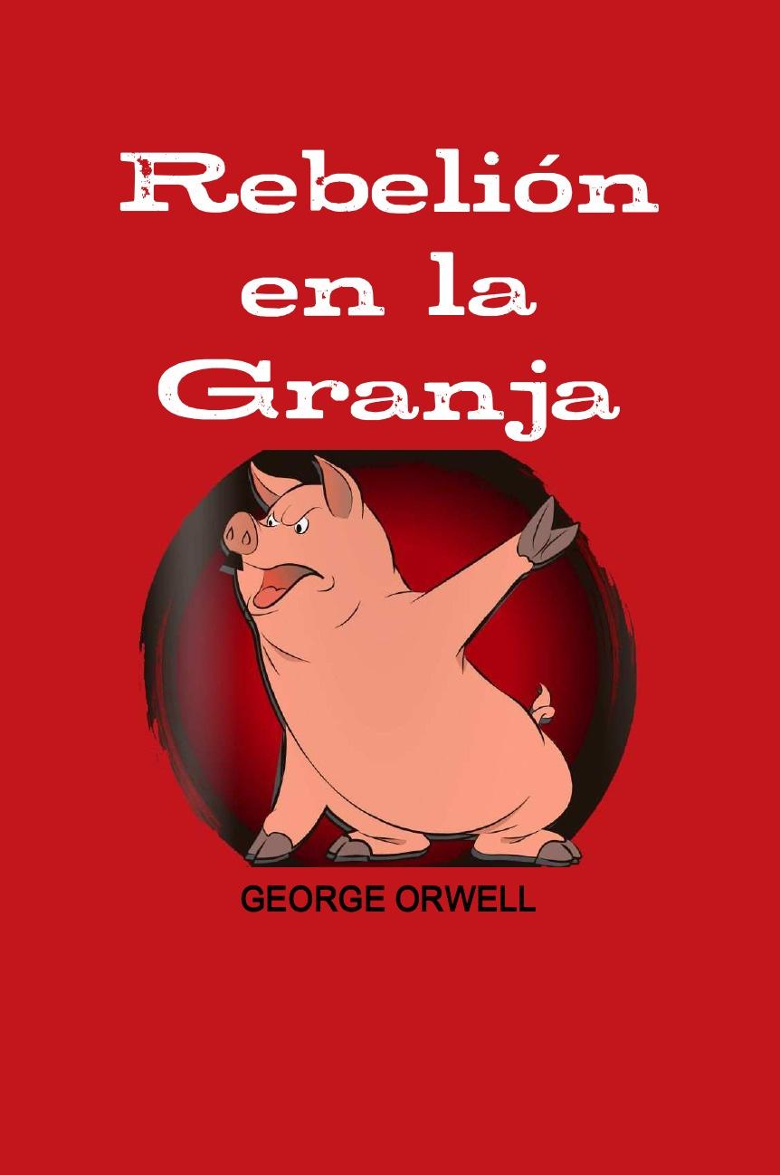 GEORGE ORWELL Rebelion en la granja цена