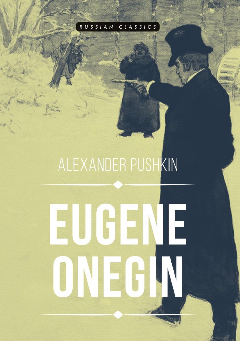 A. Pushkin Eugene Onegin pushkin a eugene onegin