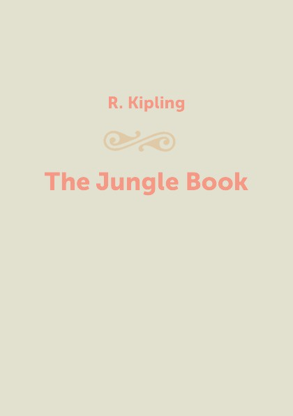 Фото - R. Kipling The Jungle Book kipling r the jungle book isbn 9781909621817